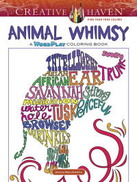 Creative Haven Animal Whimsy A WordPlay Coloring Book By Jessica Mazurkiewicz