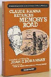Claude Hanna Retraces Memory's Road (Delaware Co., OK), by Jean E. Bohannan, 1976