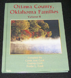 Ottawa County Oklahoma Families Volume 2 - Second Edition