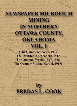 Newspaper Microfilm Mining in Northern Ottawa County, Oklahoma, Volume 1
